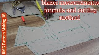 DIY | Blazer Measurements formula and Cutting method | [DETAILED] for Pattern making for Blazer
