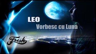 Baixar Leo - Vorbesc cu Luna (Prod. by Daniel Simion)