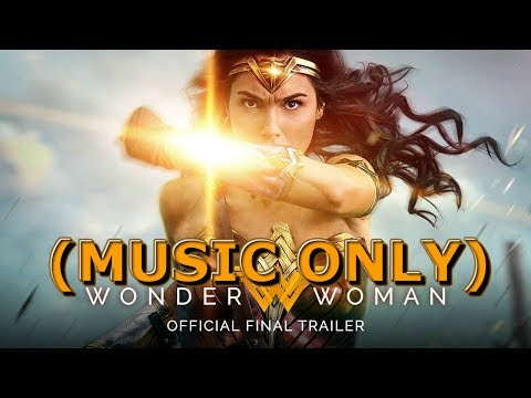 WONDER WOMAN – Rise of the Warrior Trailer (MUSIC ONLY)