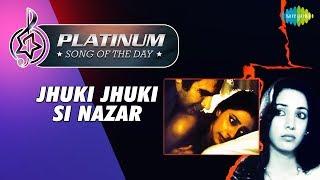 Platinum song of the day   Jhuki Jhuki Si Nazar   14th January   R J Ruchi
