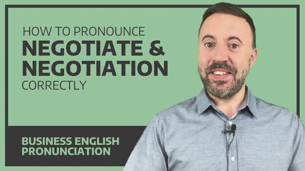 How to pronounce negotiate and negotiation correctly