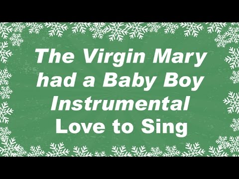The Virgin Mary had a Baby Boy Instrumental with Lyrics | Children Love to Sing