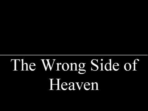 The Wrong Side of Heaven - FFDP sub español-inglés