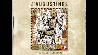 We Are Augustines - Strange days