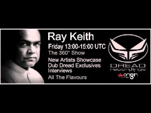 Ray Keith Live on Origin Dread Radio 360 Show 12 06 2015