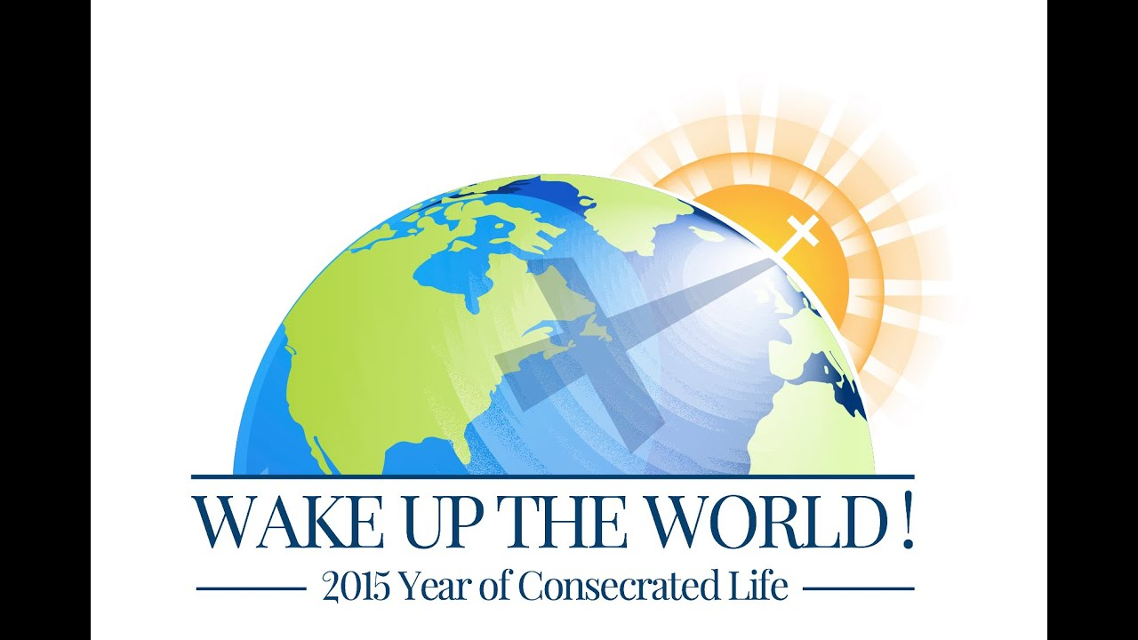 Wake Up The World: The Year Of Consecrated Life