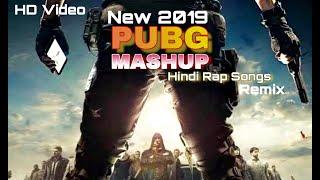 PUBG-MASHUP || Hindi rap song || Top Mix(2019)