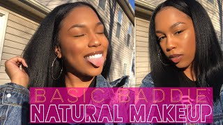 BASIC BADDIE/NATURAL MAKEUP LOOK FT. FENTY BEAUTY 370 | B. Glamhairous