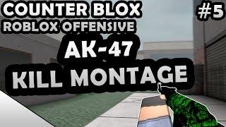 COUNTER-BLOX: ROBLOX OFFENSIVE AK-47 MONTAGE #5