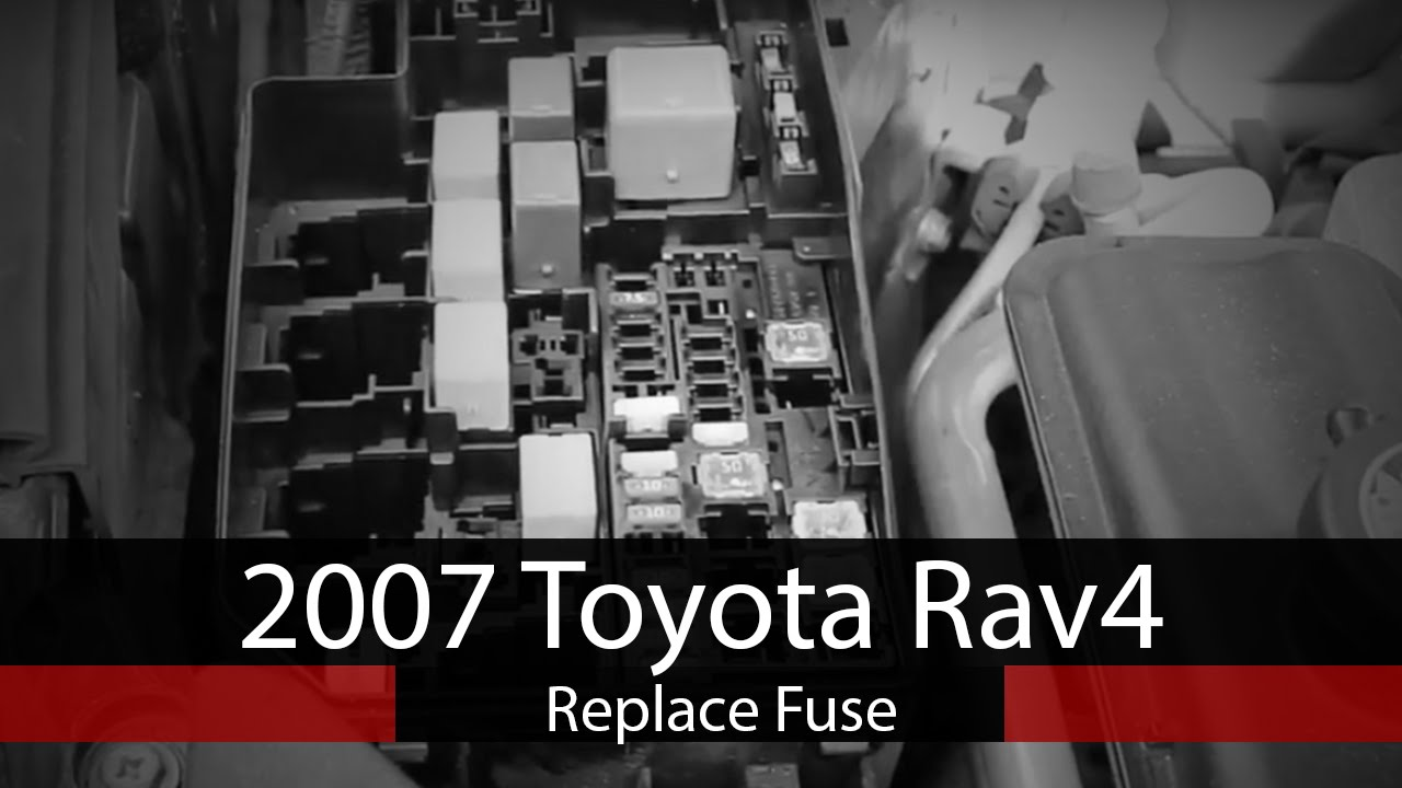 maxresdefault 2007 toyota rav4 fuse replacement youtube 2007 toyota rav4 fuse box at creativeand.co