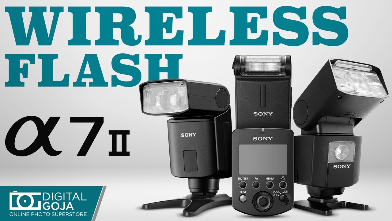 Sony A7 Mark Ii Wireless Flash System Faq Youtube