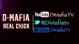 D-Mafia - Real Chick ( Down Ass Bitch )