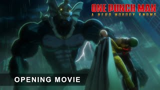 ONE PUNCH MAN: A HERO NOBODY KNOWS - Opening Movie Trailer
