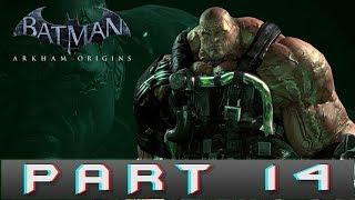 Batman: Arkham Origins Part 14 Bane Final Fight Gameplay Walkthrough [PC]