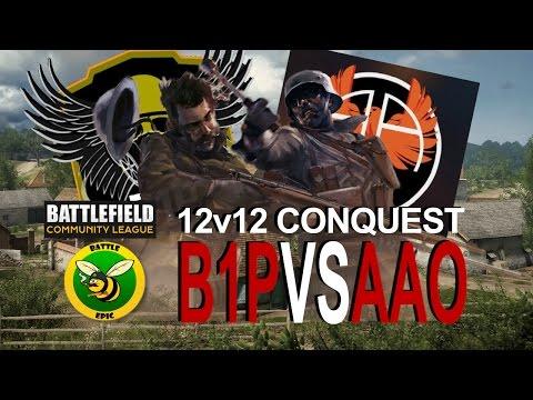 BF1 12v12 CQ B1P vs AAO