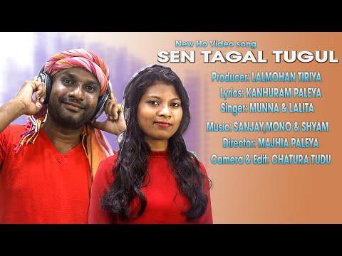 SEN TAGAL TUGUL || NEW HO  VIDEO SONG 2019-20 :Muna Chatar & Lalita Munduiya
