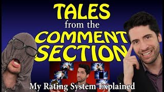 Tales From The Comment Section - My Rating System Explained