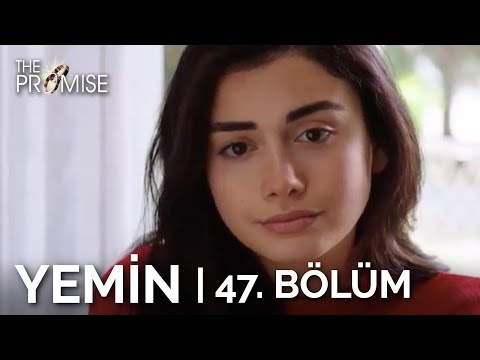 Yemin 47. Bölüm | The Promise Season 1 Episode 47