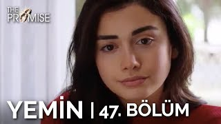 Yemin 47. Bölüm   The Promise Season 1 Episode 47