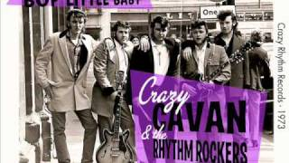 "Crazy Cavan & the Rhythm Rockers ""Bop little baby"""