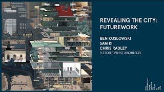 Revealing the City: FutureWork