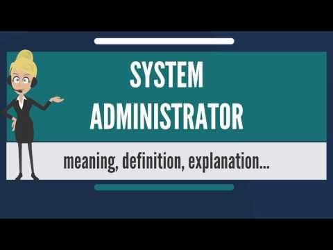 what-is-system-administrator?-what-does-system-administrator-mean?
