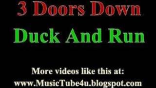 3 Doors Down - Duck And Run (lyrics & music)