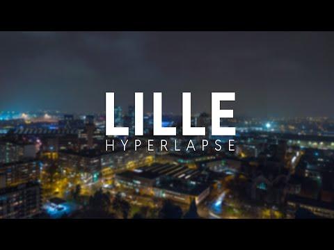 LILLE | 4K HYPERLAPSE 🇫🇷