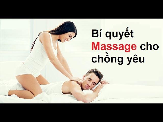 Nghệ thuật Massage cho chồng yêu - Vera Hà Anh