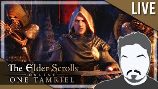 ONE TAMRIEL, ONE PEOPLE! [Assassin Char.] - Elder Scrolls Online LIVE Play 2 (PC)