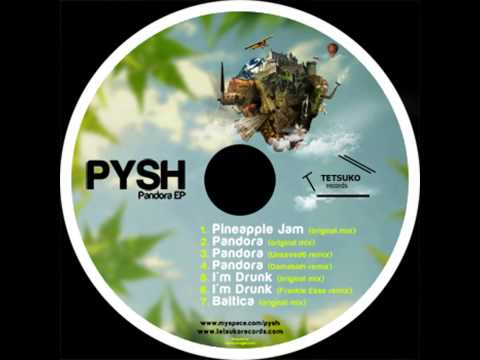 Pysh - Pandora (Original Mix)