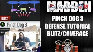 MADDEN 18 PINCH DOG 3 DEFENSE TUTORIAL BLITZ AND COVERAGE