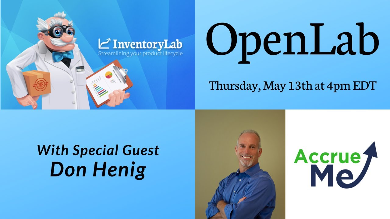 AccrueMe's Innovative Funding For Amazon Sellers Featured On Inventory Lab's Open Lab Web Series