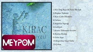 Kıraç - Yüce Dağ Başında Yanar Bir Işık (Official Audio)
