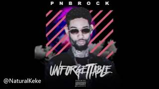 Pnb Rock Unforgettable Lyrics.mp3