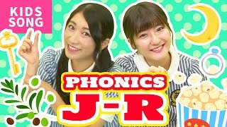 ♬Phonics Song [ J - R ] ABC Song【Nursery Rhyme, Kids Song for Children】