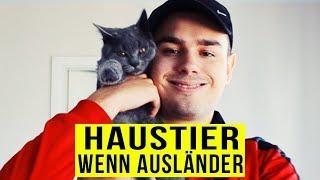 Wen AUSLÄNDER HAUSTIER kaufen ..