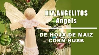 como hacer hoja de maiz angeles 13/how to make a corn husk angel /hojas de totomoxtle