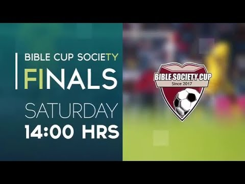Live Broadcast Of The Bible Society Cup 2019