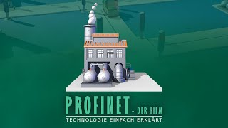 PROFINET - Der Film   Technologie einfach erklärt