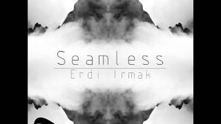 Erdi Irmak - Seamless (Original mix) - Sangria