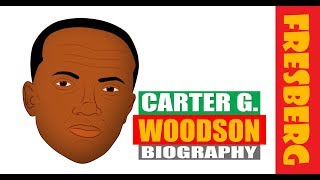 Black History for Students | Carter G Woodson Biography | Father of Black History Month