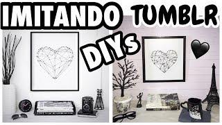 IMITANDO DIYs TUMBLR