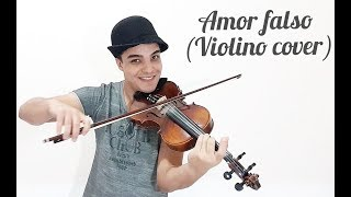 Amor Falso (Violino Cover)