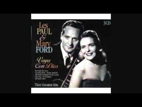 LES PAUL & MARY FORD - VAYA CON DIOS 1953
