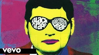 Black Grape - Kelly's Heroes (The Milky Bar Kid Mix / Audio)