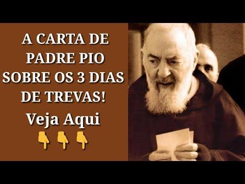 Os 3 Dias de Trevas a Carta de Padre Pio