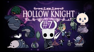NOT ALL THOSE WHO WANDER ARE LOST | Hollow Knight #7