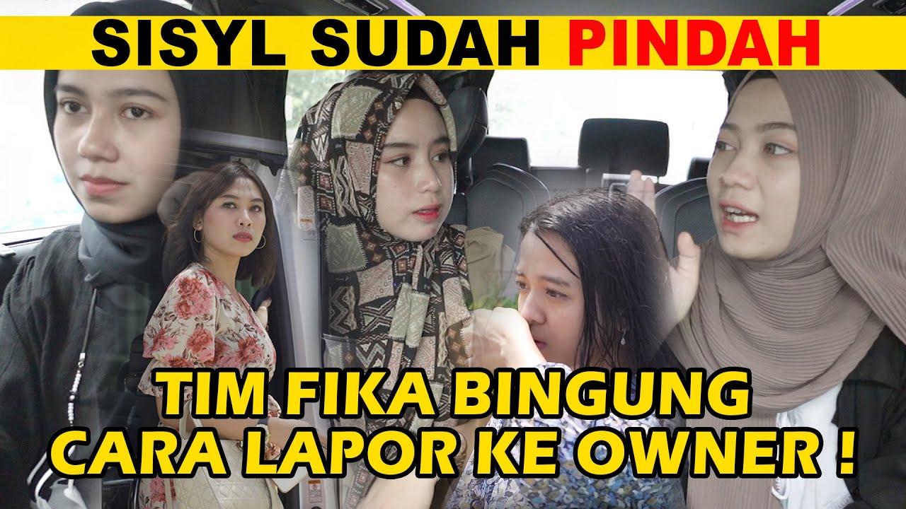 SISYL SUDAH PINDAH, TIM FIKA BINGUNG CARA LAPOR KE OWNER !