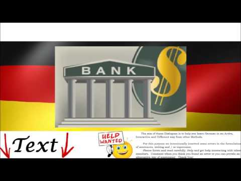 At the Bank = An der Bank - German Video Audio Conversation Free Online